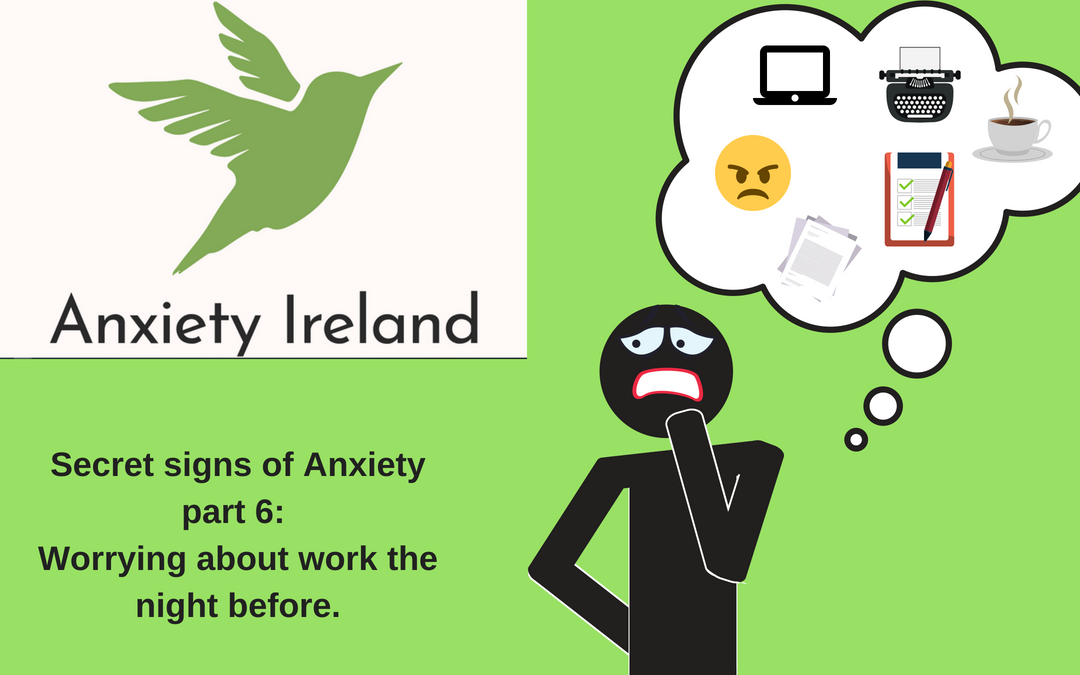 Secret Signs of Anxiety Part Six: Worry About Work the Night Before