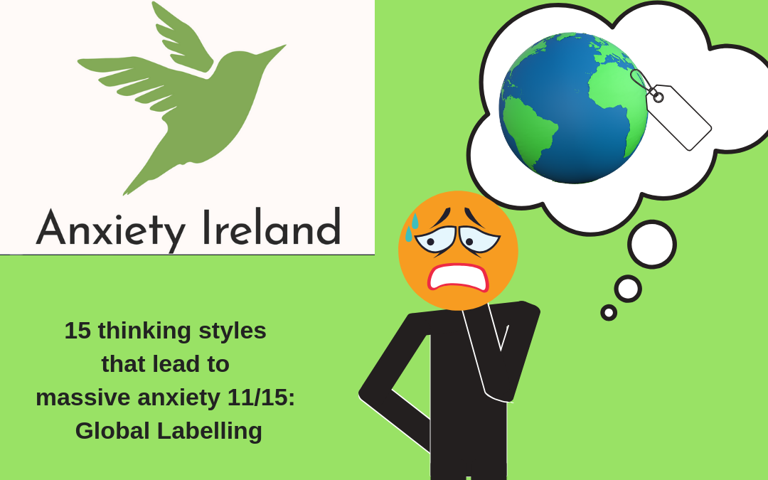15 types of distorted thinking, 11/15: Global Labelling